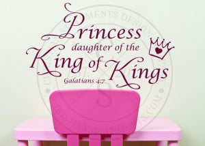 Princess Daughter of the King Vinyl Wall Statement - Galatians 4:7