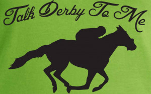 Talk Derby To Me Funny Horse Race, Kentucky Derby Shirt..