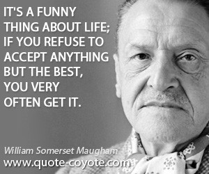 William Somerset Maugham life quotes jpg