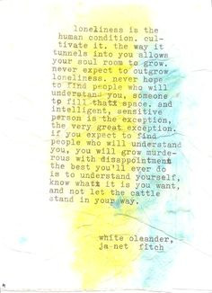 ... white oleander, janet fitch, quote, words, typography, typewriter More