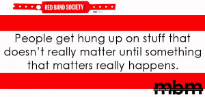 ... quotes motivational quotes red band society red band society quotes