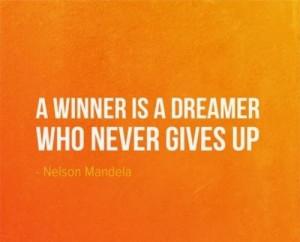 Wise nelson mandela quotes and sayings winner dreamer short