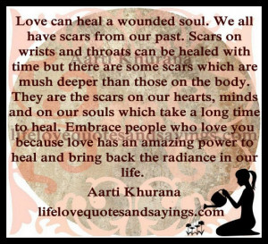Love Can Heal A Wounded Soul…