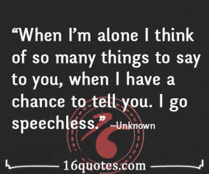 Im So Alone Quotes When i'm alone i think of so