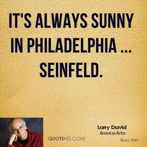 Its Always Sunny in Philadelphia Funny Quotes