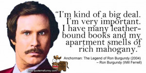 Ron Burgundy Will Ferrell Anchorman Quotes Movie Funny Shirt Picture