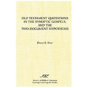 Old-Testament-Quotations-in-the-Synoptic-Gospels-and-the-Two-Document ...