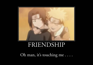 Naruto Quotes About Friendship Naruto - friendship by