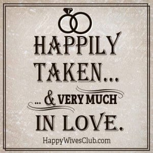 Happily taken