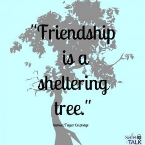 safetotalk #friendship #tree #quote