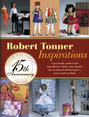 Robert Tonner Inspirations
