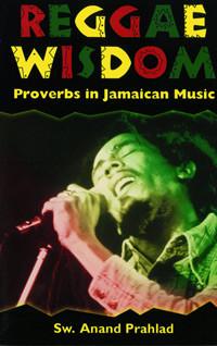 Reggae+Wisdom%3Cbr+%2F%3E+Proverbs+in+Jamaican+Music