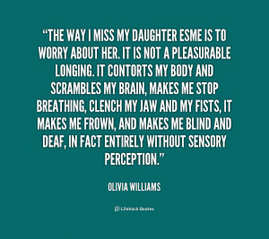 quote-Olivia-Williams-the-way-i-miss-my-daughter-esme-215000_1.png
