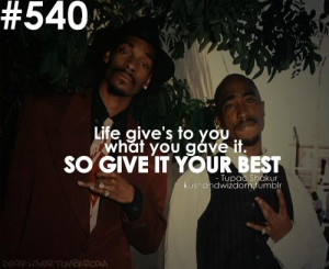 Tupac shakur, quotes, sayings, give your best, life