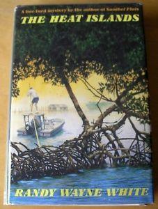 The Heat Islands by Randy Wayne White 1992 HB DJ 1st