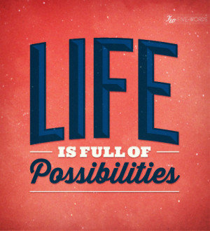 ... quotes that will give us all some strength and optimism, for the new