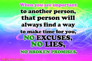 you, NO EXCUSES , NO LIES , NO BROKEN PROMISES. #PictureQuotes, #Lies ...