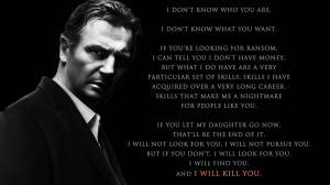 liam-neeson-taken-quote-quotes-get-will-find-you-1674818433.jpg