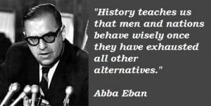 Abba eban famous quotes 1