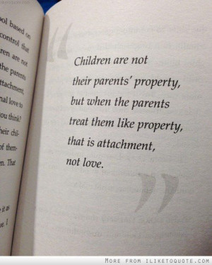 Children are not their parents property!