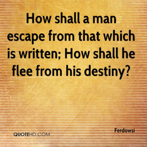 Ferdowsi Quotes