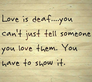 tag archives deaf love quotes love is deaf quote
