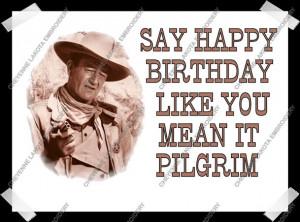 Remembering John Wayne on his 109th birthday: Famous ...  |Happy Birthday John Wayne