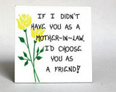 Mother-in-Law Magnet - Quote - spouses mom, friendship, husband, wife ...