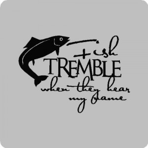 fishing quotes funny   Funny Fishing Wall Quotes Words Sayings ...