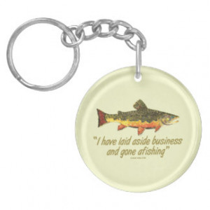 Fly Fishing Quote Single-Sided Round Acrylic Keychain