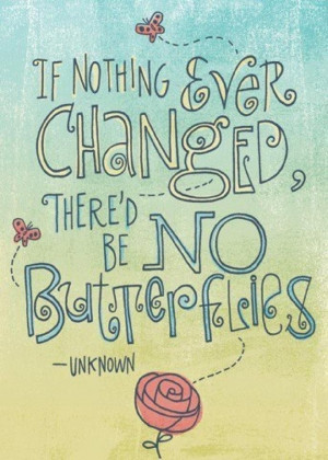 Change is necessary for growth...