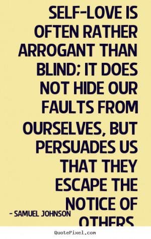 Arrogant Quotes It Is Arrogant Superbly