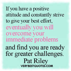 ... your immediate problems and find you are ready for greater challenges