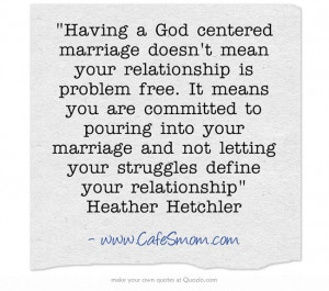 Having a God centered marriage doesn't mean your relationship is ...