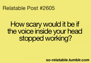 scary LOL true true story teen quotes relatable voice so relatable