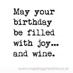 ... wine birthday wine quotes, joyand wine, wine birthday quotes, birthday