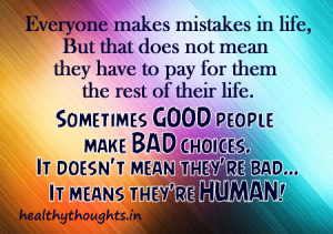 Everyone makes mistakes in life,