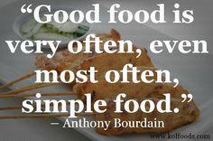 www.kolfoods.com #bourdain #food #quote #grassfed #health #organic ...