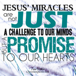 permalink tim keller quote miracles of jesus tim keller quote images