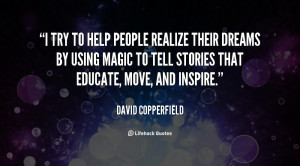 quote-David-Copperfield-i-try-to-help-people-realize-their-123789.png