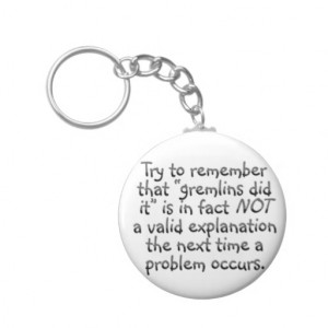 Accountability The Next Time Error Occurs Key Chain From Zazzle