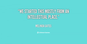 We started this mostly from an intellectual place.""