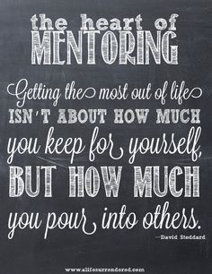 ... www alifesurrendered com # mentoring mentoring quotes mentor quotes