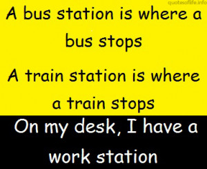Funny Work Quotes Funny Quotes About Life About Friends And Sayings ...
