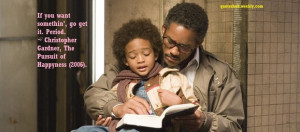 The Pursuit of Happyness 2006 Movie Quote Picture
