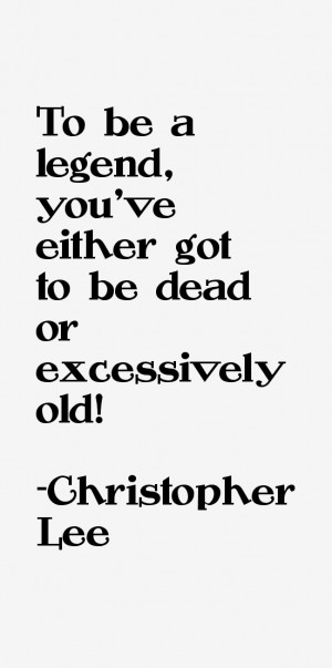 Christopher Lee Quotes & Sayings