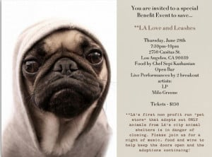 You are invited to a special benefit event to save L.A. Love & Leashes ...