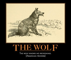 Wolf Sayings Poster: wolf knows no