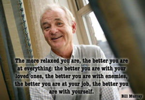 Your inspirational quote: Bill Murray #movie #fact #movietrends