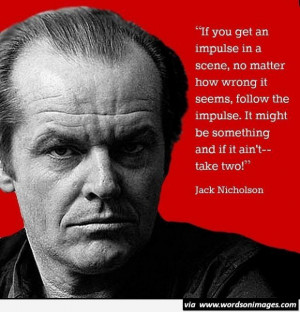Movie actor quote jack nicholson film actor